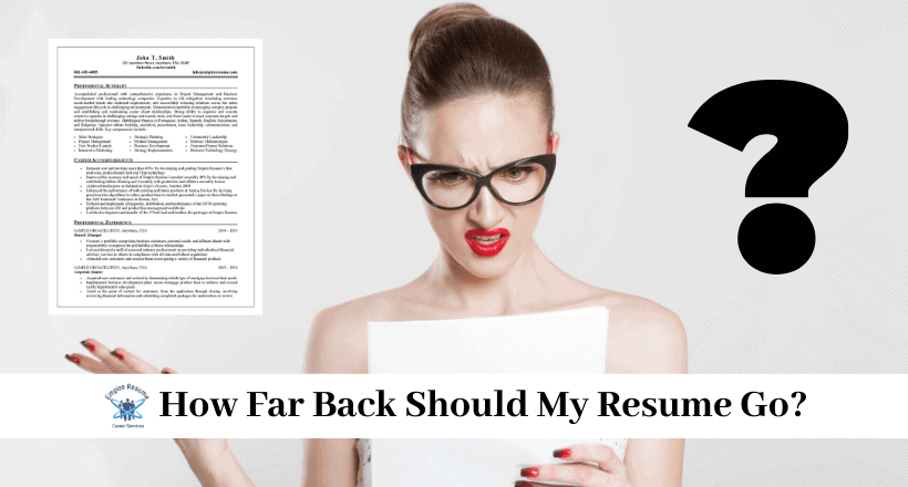 How Far Back Should My Resume Go