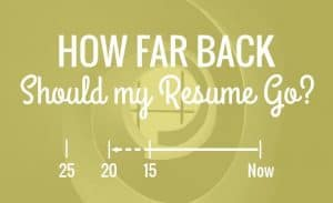 how far back should a resume go
