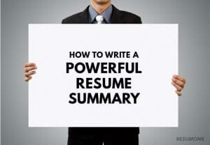 How to Write a Great Resume Summary