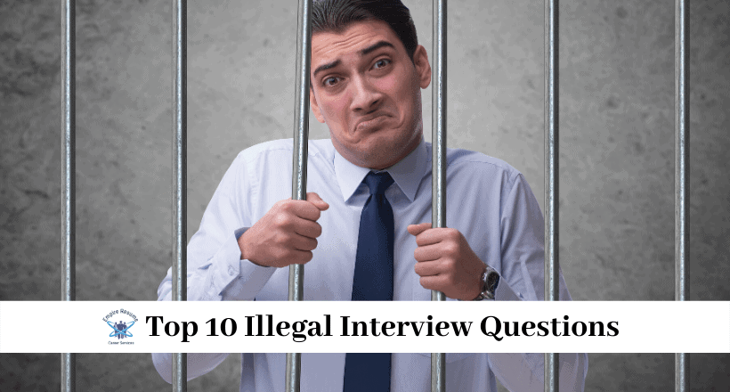 Top 10 Illegal Interview Questions