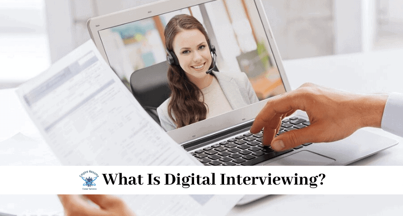 What is Digital Interviewing?
