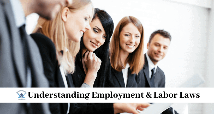 Understanding Employment & Labor Laws
