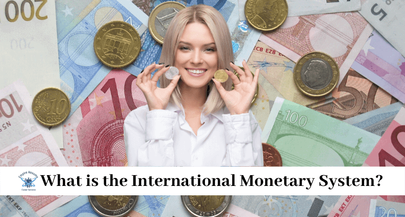 International Monetary System