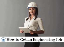 How to Get an Engineering Job