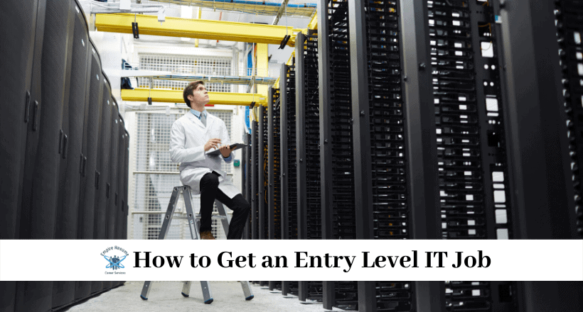 How to Get an Entry Level IT Job
