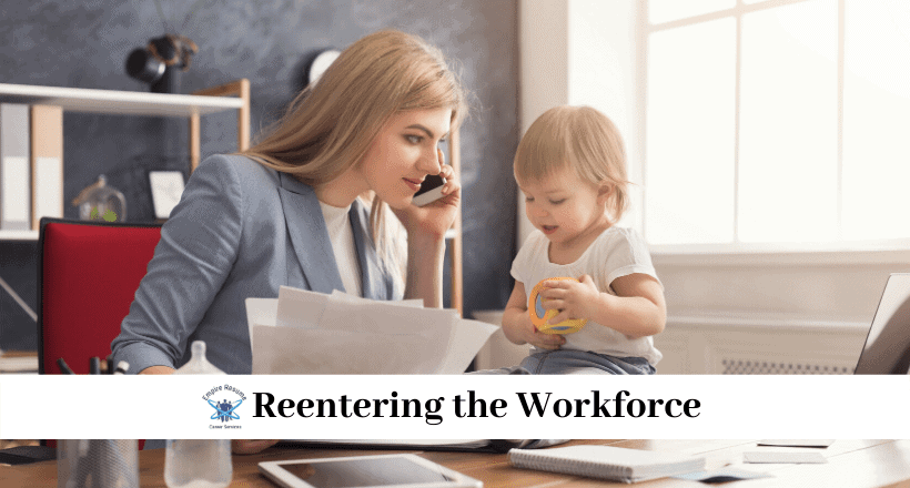 Reentering the Workforce