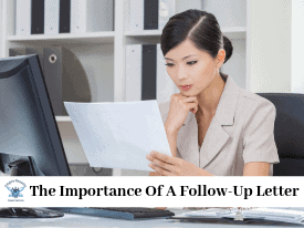 The Importance Of A Follow-Up Letter