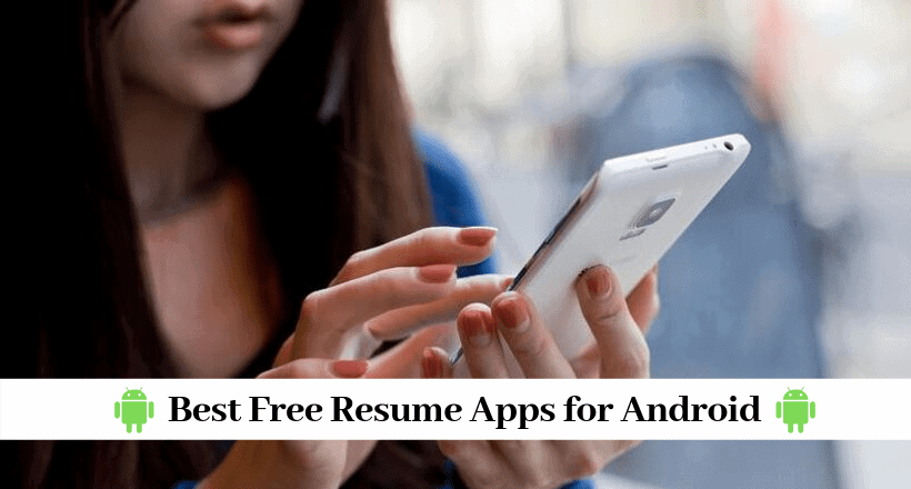The Best Free Resume Builder Apps