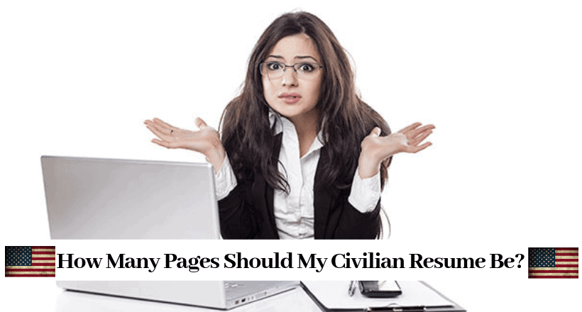 How Many Pages Should My Civilian Resume Be