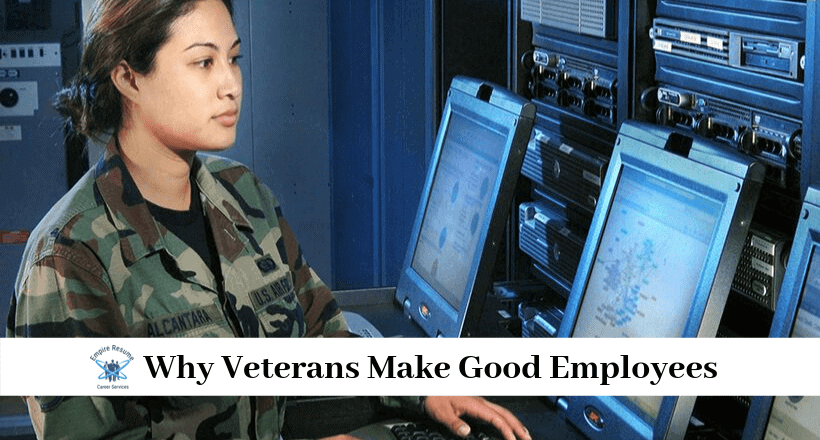 Veterans make good employees -- not just because an employer benefits financially from hiring them, but because veterans are trained to be good employees