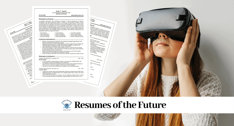 Resumes of the Future