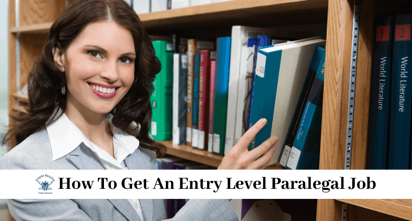 How To Get An Entry Level Paralegal Job
