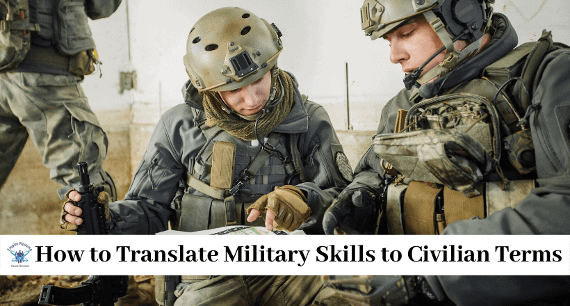 Translate Military Skills to Civilian Terms