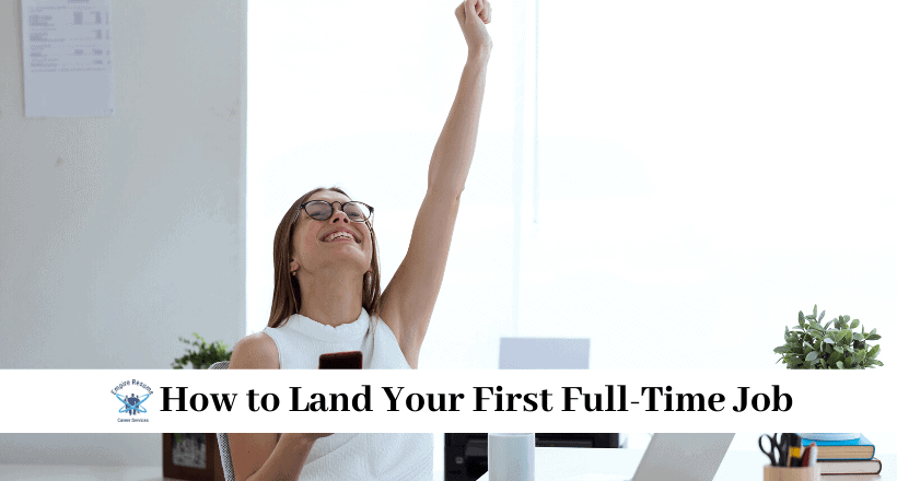 How to Land Your First Job After College