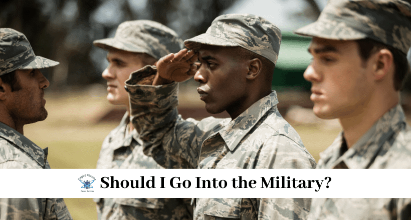 Should I Go into the Military