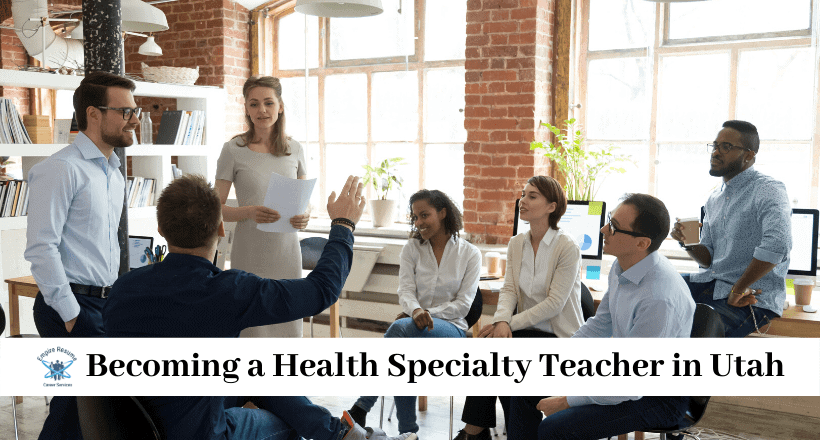 Becoming a Health Specialty Teacher in Utah