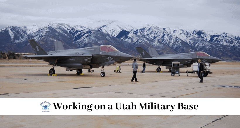 Working on a Utah Military Base