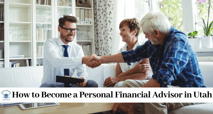 How to Become a Personal Financial Advisor in Utah