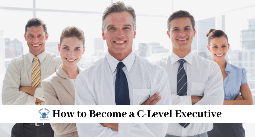 How to Become a C-Level Executive