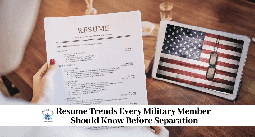 Resume Trends Every Military Member Should Know