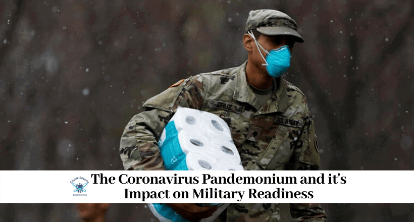 The Coronavirus and Its Impact on Military Readiness
