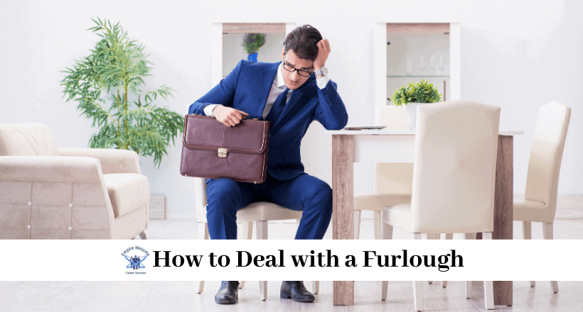 How to Deal with a Furlough
