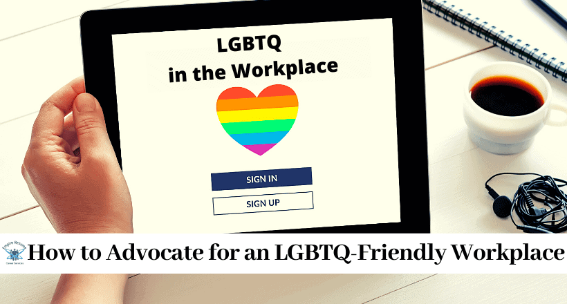 LGBTQ in The Workplace