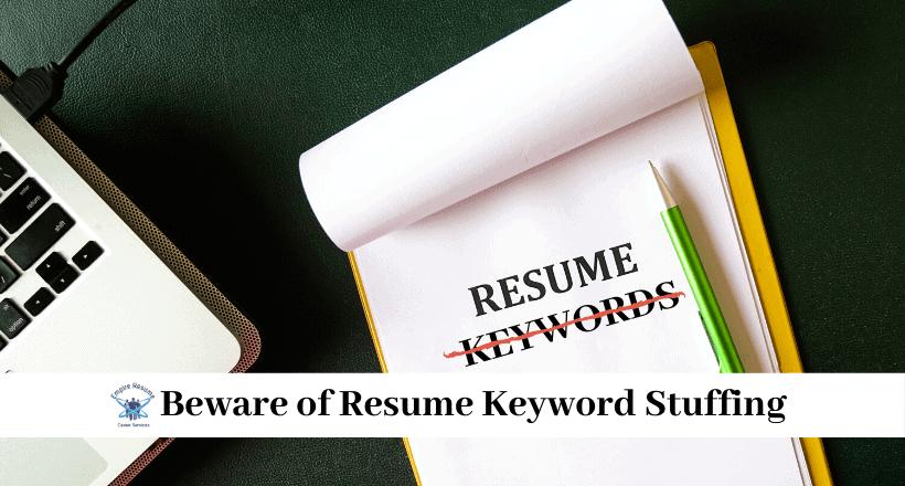 Beware of Resume Keyword Stuffing