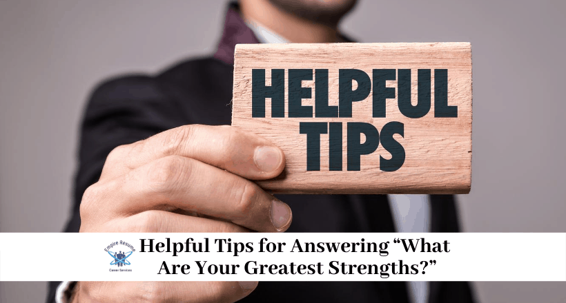 What Is Your Greatest Strength Examples
