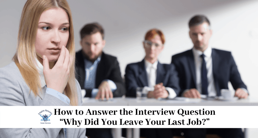 Reason for Leaving Job Interview Question Answer