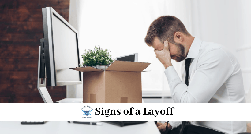 Signs of a Layoff