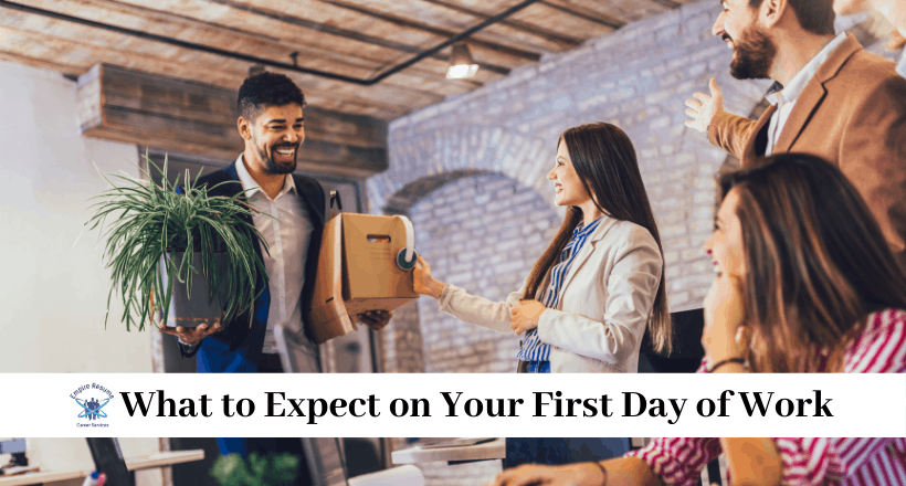 What to Expect on Your First Day of Work