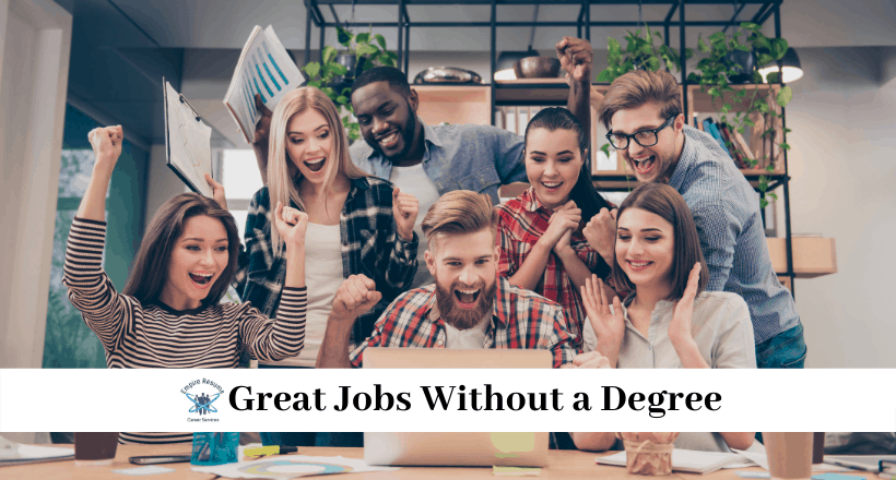 Great Jobs Without a Degree