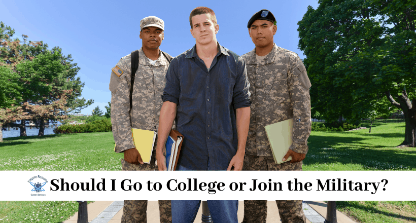 Should I Go to College or Join the Military