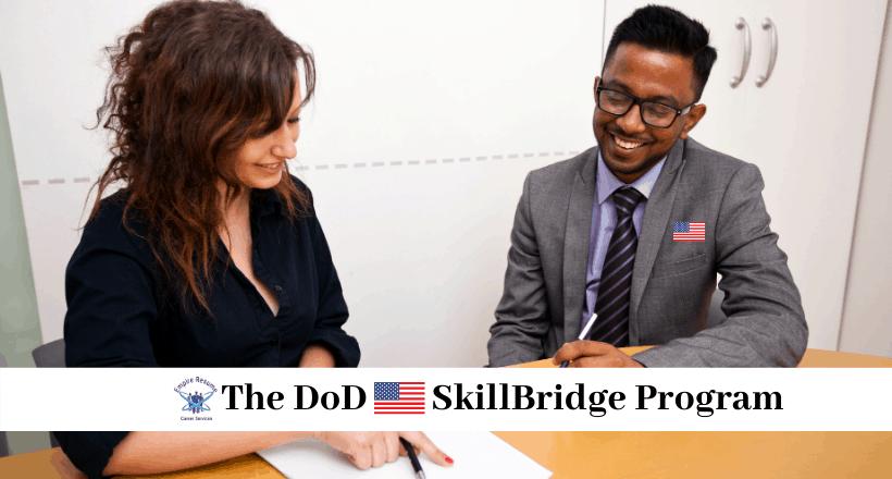 The DoD SkillBridge Program