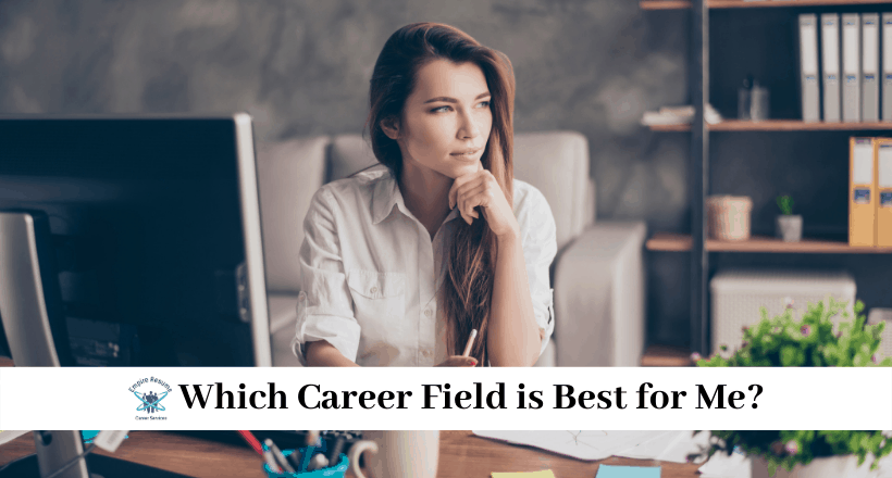 Which Career Field is Best for Me?