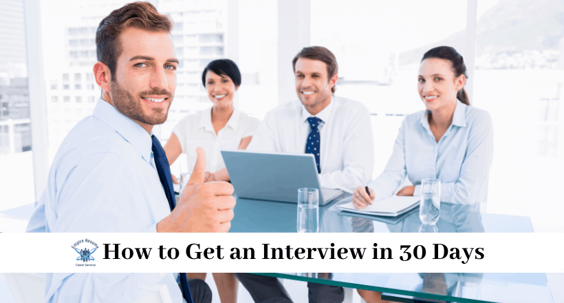 How to Get an Interview in 30 Days