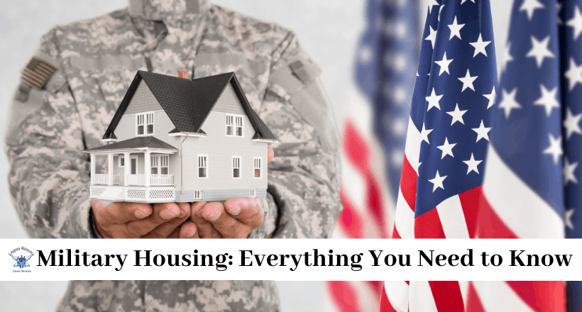 Military Housing: Everything You Need to Know