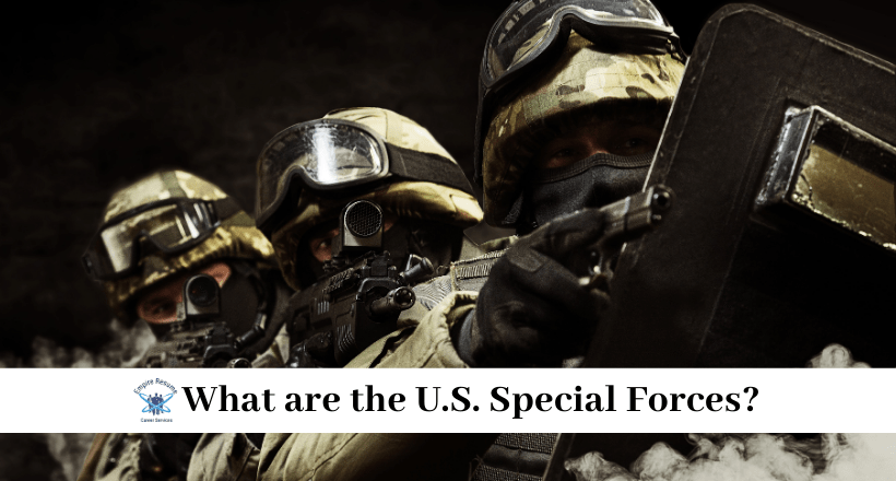What are the U.S. Special Forces