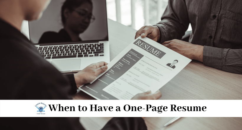 When to Have a One-Page Resume