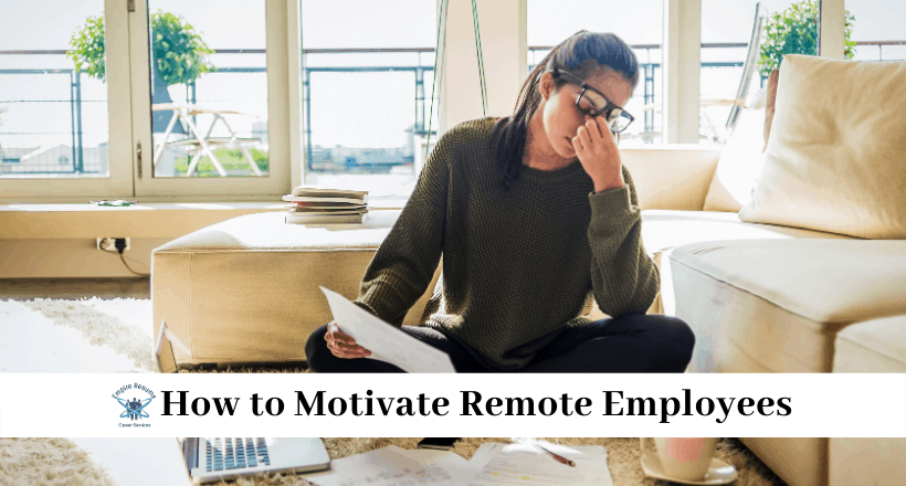 How toMotivate Remote Employees