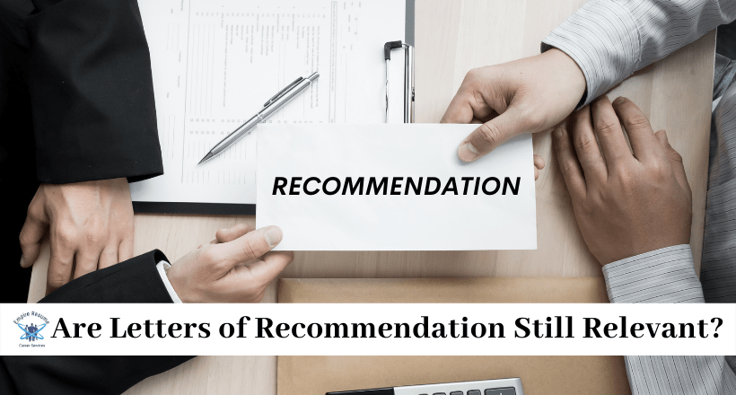 Are Letters of Recommendation Still Relevant