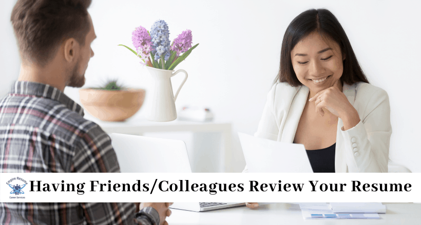 Having Friends Review Your Resume